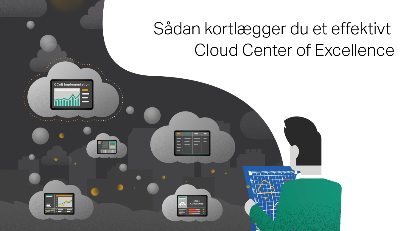 Sådan kortlægger du et effektivt Cloud Center of Excellence