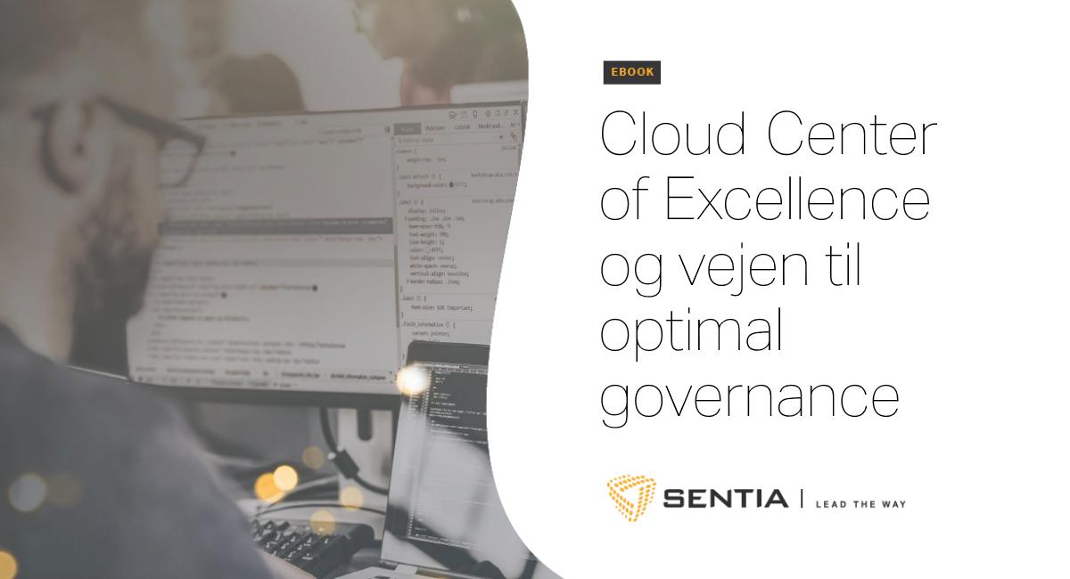 Cloud Center of Excellence og vejen til optimal governance